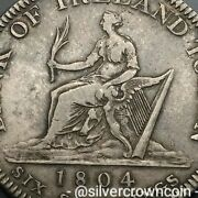Scc Ireland 6 Shillings 1804. Kmtn1. .silver Crown Coin. George Iii. 8 Reales.