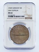 1930-f Germany 5 Mark Graf Zeppelin Silver Coin Graded By Ngc As Ms-64 Km 71