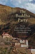 The Buddha Party How The Peopleand039s Republic Of China Works To Define And Control