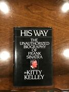 His Way The Unauthorized Biography Of Frank Sinatra