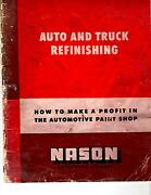 Auto And Truck Refinishing Manual R. N. Nason Automotive Finishes Very Rare
