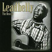 Best Of Leadbelly By Leadbelly Music Cd