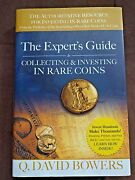 The Expert's Guide To Collecting And Investing In Rare Coins