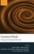 Common Minds Themes From The Philosophy Of Philip Pettit By Michael Smith Used
