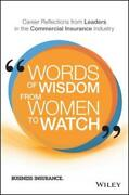Words Of Wisdom From Women To Watch Career Reflections From Leaders In The New