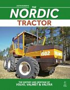 The Nordic Tractor The History And Heritage Of Volvo, Valmet And Valtra New