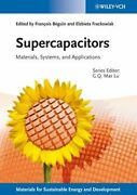 Supercapacitors Materials, Systems, And Applications By Max Lu New