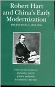 Robert Hart And Chinaand039s Early Modernization His Journals 1863-1866 By Hart
