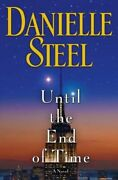 Until The End Of Time By Danielle Steel New