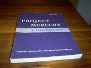 Project Mercury A Chronology By Jim Grimwood Signed