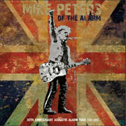 Mike Peters - 30th Anniversary Acoustic Alarm Tour Double Cd
