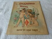 Early 1900s Diamond Dyes How To Use Them Chromolithograph Beautiful Colors