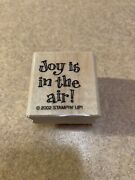 Joy Is In The Air Stampin Up 2002 From Snow Globe Set Rubber Stamp