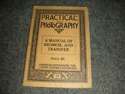 Practical Photography A Manual Of Bromoil 1927 Original 1st Ed