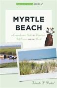 Myrtle Beach A Guide To South Carolina's Grand Strand Tourist Town Guides By