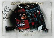 Erica Enders Signed 2016 Goodwin Champions Card Racing Star 85
