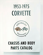 1953-75 Corvette Chassis And Body Parts Catalog-covers All Years-hundreds Of Pages