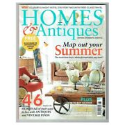 Homes And Antiques Magazine June 2016 Mbox423 Map Out You Summer