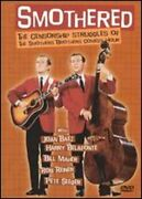 Smothered The Censorship Struggles Of The Smothers Brothers Comedy Hour New