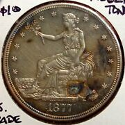 1877-s Trade Dollar, Well Struck, Toning, Uncirculated Type Set Coin 1214-23