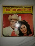 Ernest Tubb Autographed By And Loretta Lynn - If We Put Our Heads Together Lp