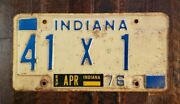 Rare 1976 Indiana License Plate 41 X 1. Original Paint. 1st Serial Number