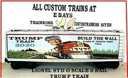 O Scale Lionel 3 Rail Custom Lettered Trump Train Collectible Reefer Lot 2020