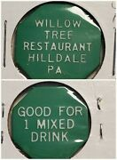 Willow Tree Restaurant Hilldale Pa Good For 1 Mixed Drink In Trade Token Gft539