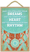 May You Follow Your Dreams Listen To Your....dream Catcher Hanging Wood Sign B68