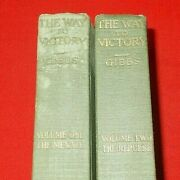 The Way To Victory 2 Vol. Set Philip Gibbs 1919 1st Edition Hc