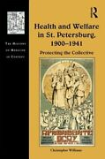 Health And Welfare In St. Petersburg, 1900-1941 Protecting The Collective Used