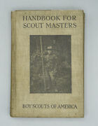 1918 Handbook For Scout Masters Boy Scouts Rare Vintage Bsa Book