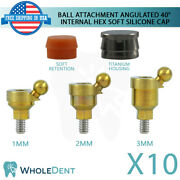 10x Angulated Ball Attachment 40anddeg Soft Silicone Caps Dental Implant Int Hex