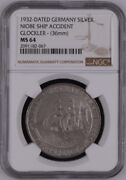 1932 Medal Germany Niobe Ship Accident Glockler - 36mm Silver - 1 Ngc Ms64