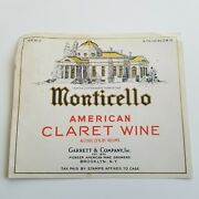 Vintage Monticell American Claret Wine Label 30s Garrett And Co Brooklyn Ny