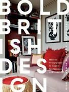 Bold British Design Modern Living Spaces To Inspire Fearlessness And Creativity