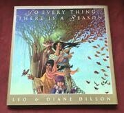 To Every Thing There Is A Season By Leo And Diane Dillon