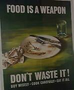 Wwi And Wwii Posters Originals - Wwii, 1943 Food Is A Weapon Don't Waste It