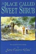 A Place Called Sweet Shrub Lucinda Richards Trilogy