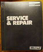 Mitchell Service And Repair Manual Book In Binder Automotive Estimating And Repair