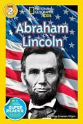 Readers Bios Ser. National Geographic Readers Abraham Lincoln By Caroline...