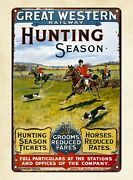 Great Western Railway Hunting Season Metal Tin Sign Old Signs For Sale