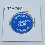 Hose Co 1 Firemanandrsquos Club Latrobe Pa Good For 1 Can Pop In Trade Token C525