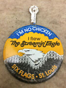 Vtg Six Flags St Louis Screaming Eagle Button I'm No Chicken Fold Over Tab