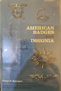 American Badges And Insignia By Evans E. Kerrigan - 1974 - Us Military Uniforms