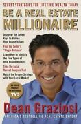 Be A Real Estate Millionaire Secret Strategies To Lifetime Wealth Today