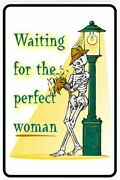 Waiting For The Perfect Woman Sign Metal Funny Man Cave House Decor D90