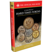Guide Book Of Hard Times Tokens Red Book Series 17 By Q. David Bowers