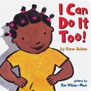 I Can Do It Too By Chronicle Books Staff And Karen Baicker 2010 Childrenand039s...