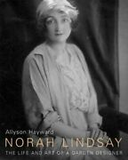 Norah Lindsay The Life And Art Of A Garden Designer By Allyson Hayward New